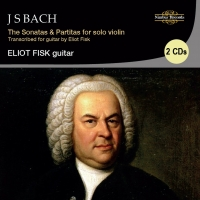 Bach: Sonatas & Partitas for Solo Violin, Transcribed and performed by Eliot Fisk