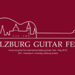 Announcing the first ever SALZBURG GUITAR FEST May 24 – 27, 2017